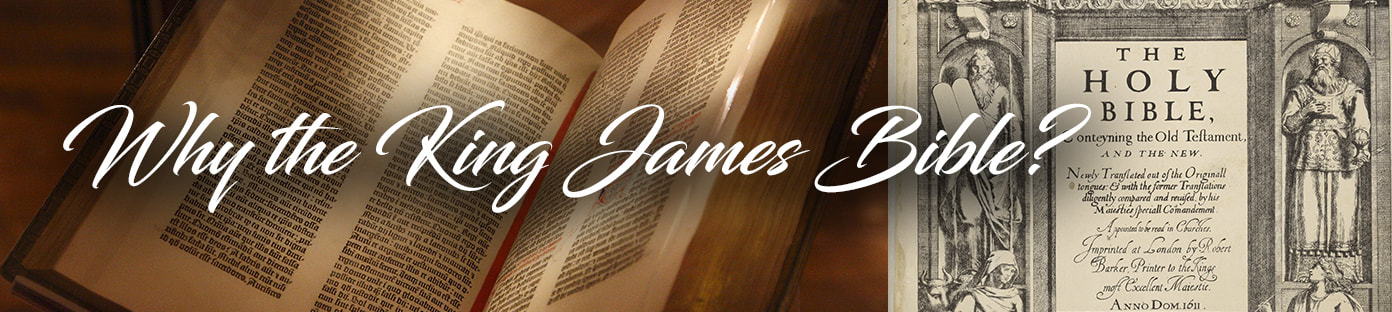Why the King James Bible?